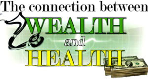 Healthy and Wealthy